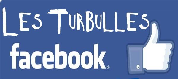 Turbulles sur facebook